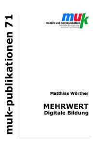 Titelbild muk 71 Mehrwert Digitale Bildung