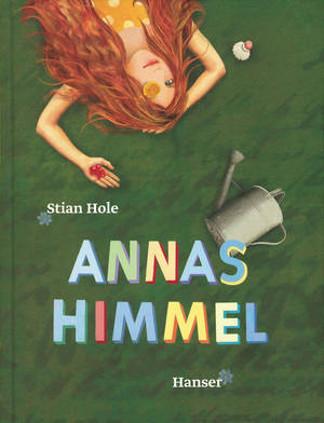 """Titel des Buches """"Annas Himmel"""" von Stian Hole, das den 26. Katholischen Kinder- und Jugendbuchpreis erhalten hat"""