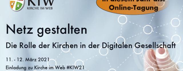 Online: Netz gestalten – Kirche im Web 2021