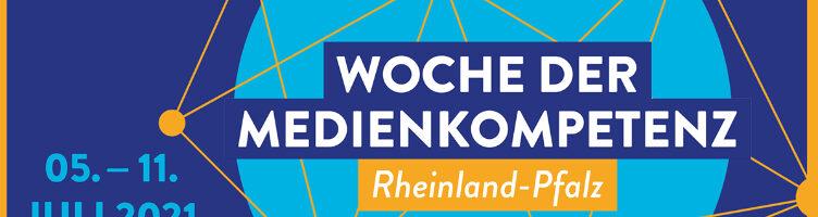 Woche der Medienkompetenz 05.–11.07.2021